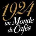 1924 Un Monde de Cafés